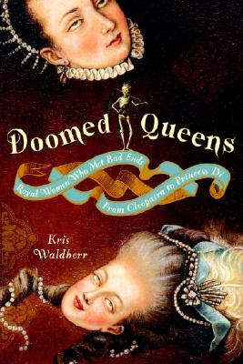 Doomed Queens By Waldherr, Kris